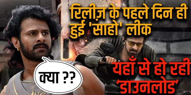 Saaho full hindi movie leaked